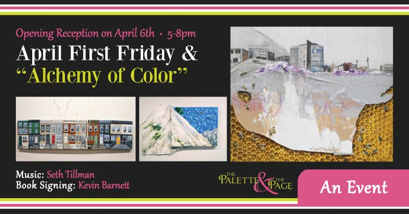 April 2018 First Friday - The Palette & The Page - Elkton, MD