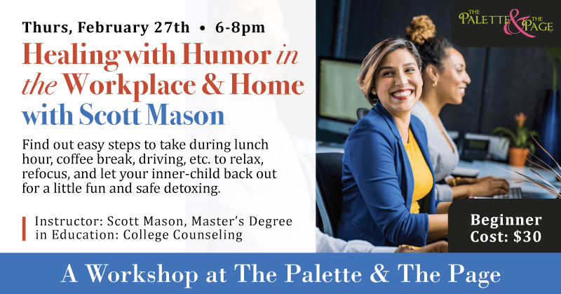 Healing with Humor Workshop - The Palette & The Page - Elkton, MD