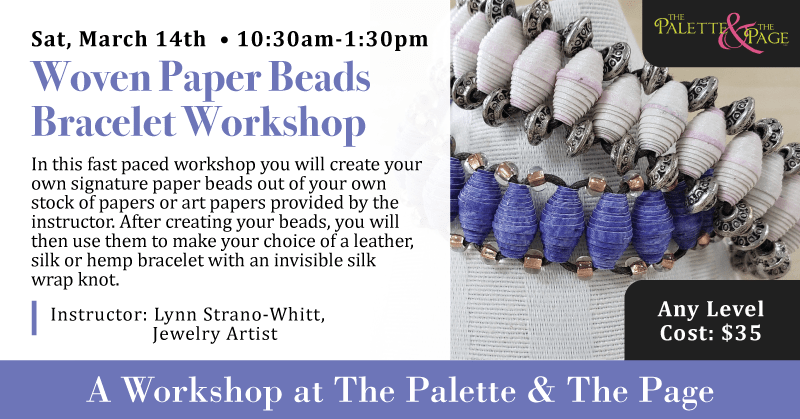 Woven Paper Beads Bracelet Workshop - The Palette & The Page